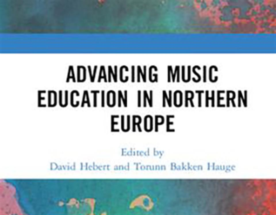 Book publication: Advancing Music Education in Northern Europe